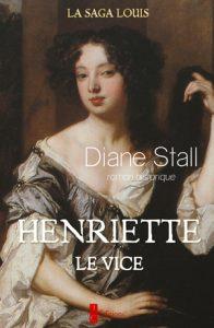 Henriette, Le Vice